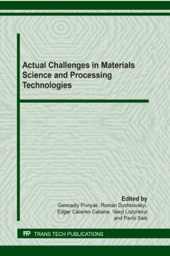 Actual Challenges in Materials Science and Processing Technologies