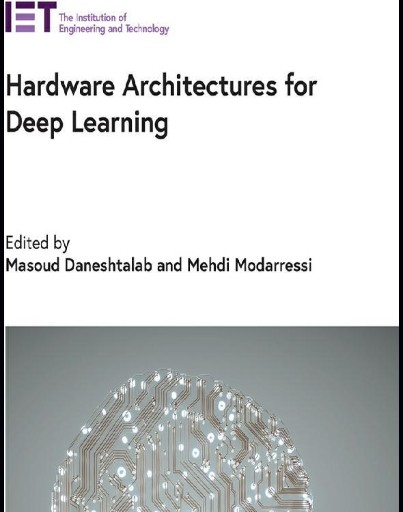 Hardware Architectures for Deep Learning