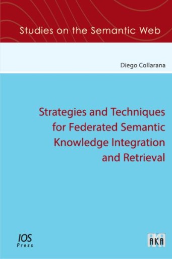 Strategies and Techniques for Federated Semantic Knowledge Integration and Retrieval
