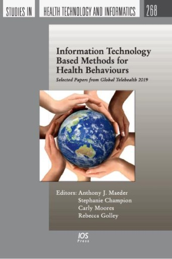 Information Technology Based Methods for Health Behaviours : Selected Papers From Global Telehealth 2019