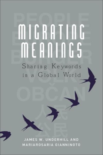 Migrating Meanings : Sharing Keywords in a Global World: 'Europe, the Citizen, the Individual, the People'