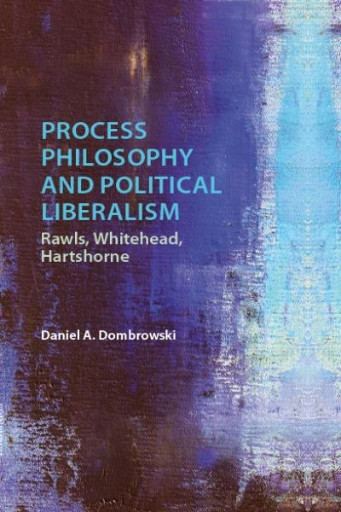 Process Philosophy and Political Liberalism