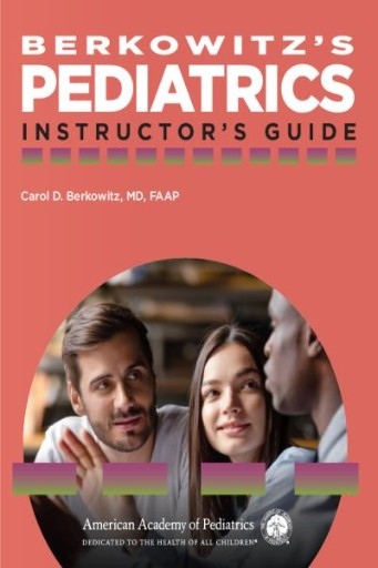 Berkowitz's Pediatrics : Instructor's Guide