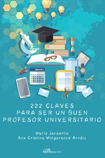 222 Claves para ser un buen profesor universitario.