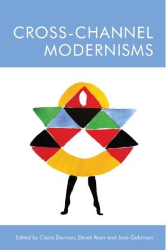 Cross-Channel Modernisms