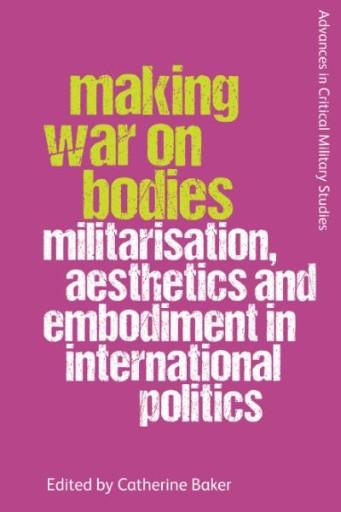Making War on Bodies