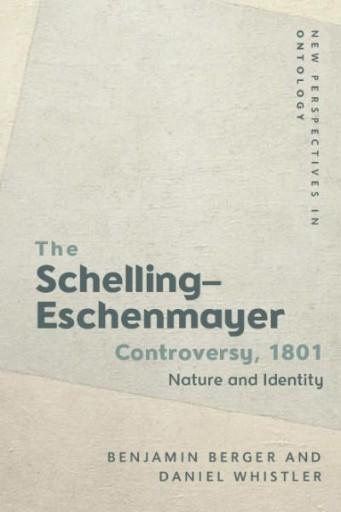 The Schelling-Eschenmayer Controversy, 1801