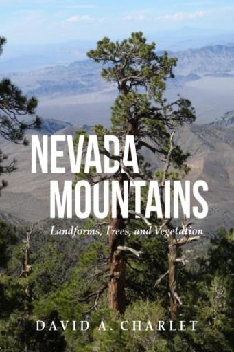 Nevada Mountains : Landforms, Trees, and Vegetation