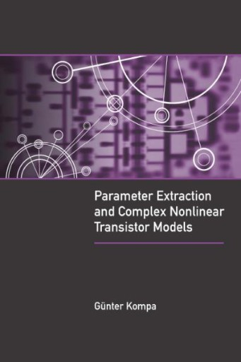 Parameter Extraction and Complex Nonlinear Transistor Models