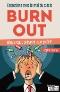 Bruxelles, Brux-out, burn-out : Entretiens avec le mal du siècle - Mieux vaut prévenir que guérir