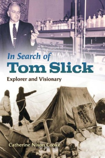 In Search of Tom Slick : Explorer and Visionary