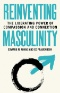 Chasing Masculinity : Men, Validation, and Infidelity