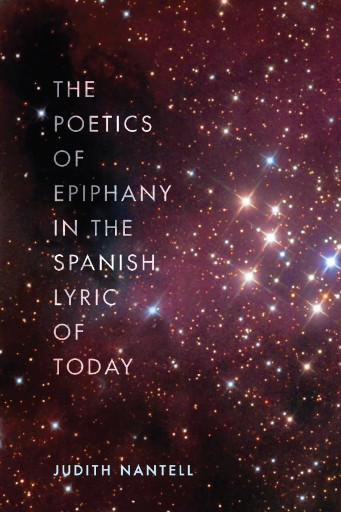 The Poetics of Epiphany in the Spanish Lyric of Today