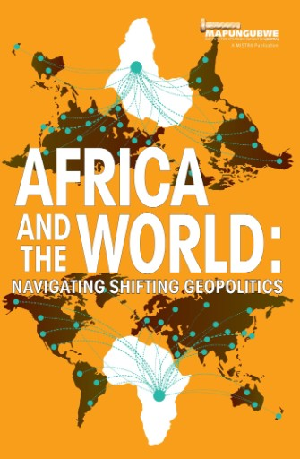 Africa and the World : Navigating Shifting Geopolitics
