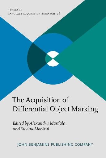 The Acquisition of Differential Object Marking
