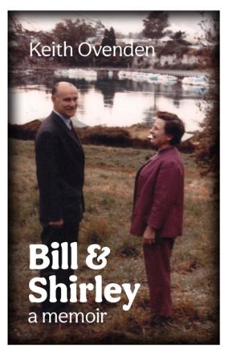 Bill and Shirley : A Memoir