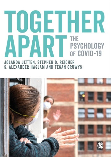 Together Apart : The Psychology of COVID-19