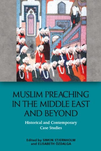 Muslim Preaching in the Middle East and Beyond