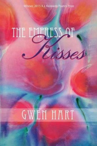 The Empress of Kisses : Poems