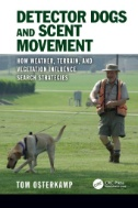 Detector-Dogs-and-Scent-Movement-:-How-Weather,-Terrain,-and-Vegetation-Influence-Search-Strategies
