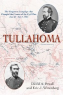 Tullahoma-:-The-Forgotten-Campaign-That-Changed-the-Civil-War,-June-23---July-4,-1863