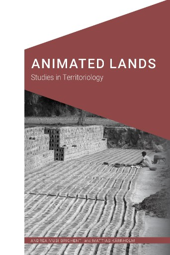 Animated Lands : Studies in Territoriology