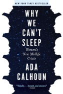 Why-We-Can't-Sleep-:-Women's-New-Midlife-Crisis