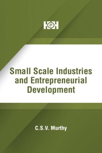 Small Scale Industries and Entrepreneurial Development