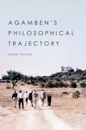 Agamben's Philosophical Trajectory