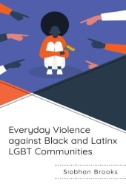 Everyday-Violence-Against-Black-and-Latinx-LGBT-Communities