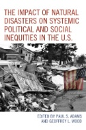 The-Impact-of-Natural-Disasters-on-Systemic-Political-and-Social-Inequities-in-the-U.S.