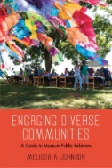 Book cover of Engaging Diverse Communities : a guide to museum public relations - click to open in a new window
