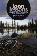 Loon Lessons : Uncommon Encounters with the Great Northern Diver
