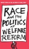 The White Welfare State : The Racialization of U.S. Welfare Policy