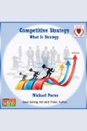 Competitive Strategy : What is Strategy? - Audiobook