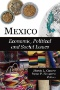 Mexico : Why a Few Are Rich and the People Poor