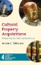 Cultural Property Security : Protecting Museums, Historic Sites, Archives, and Libraries