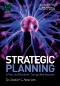 Strategic Planning : An Interactive Process for Leaders