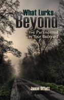 What-Lurks-Beyond:-the-Paranormal-in-Your-Backyard