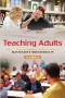 Learning with Adults : A Reader