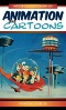 The A to Z of Animation and Cartoons