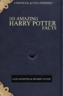 101 Amazing Harry Potter Facts