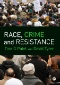 Race, Crime and Criminal Justice : International Perspectives