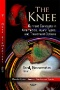 Knee Osteoarthritis: Diagnoses, Management and Health Effects