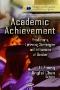 Academic Achievement : Student Attitudes, Social Influences and Gender Differences