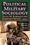 Political and Military Sociology : Volume 42, Military Perceptions and Perceptions of the Military: An Annual Review