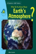 What Do You Know About Earth's Atmosphere?