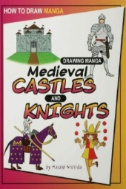 Drawing Manga Medieval Castles and Knights