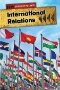 International Relations : A Beginner's Guide