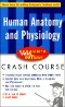 CliffsQuickReview Anatomy & Physiology